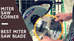 DIY Woodworking Best compound sliding Miter Saw Blade for the money